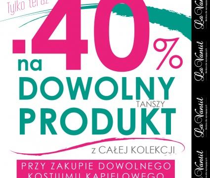 -40% na dowolny tańszy produkt przy zakupie kostiumu kąpielowego