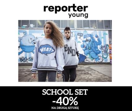 Promocja SCHOOL SET -40% na drugą, tańszą sztukę w Reporter Young