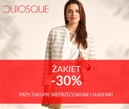 """""""Tylko w QUIOSQUE żakiet -30% przy zakupie nieprzecenionej sukienki"""""""