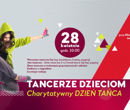 Tancerze Dzieciom – Charytatywny Dzień Tańca 28 kwietnia