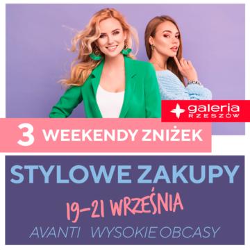 Weekend Zniżek 19 – 21 września w Galeria Rzeszów