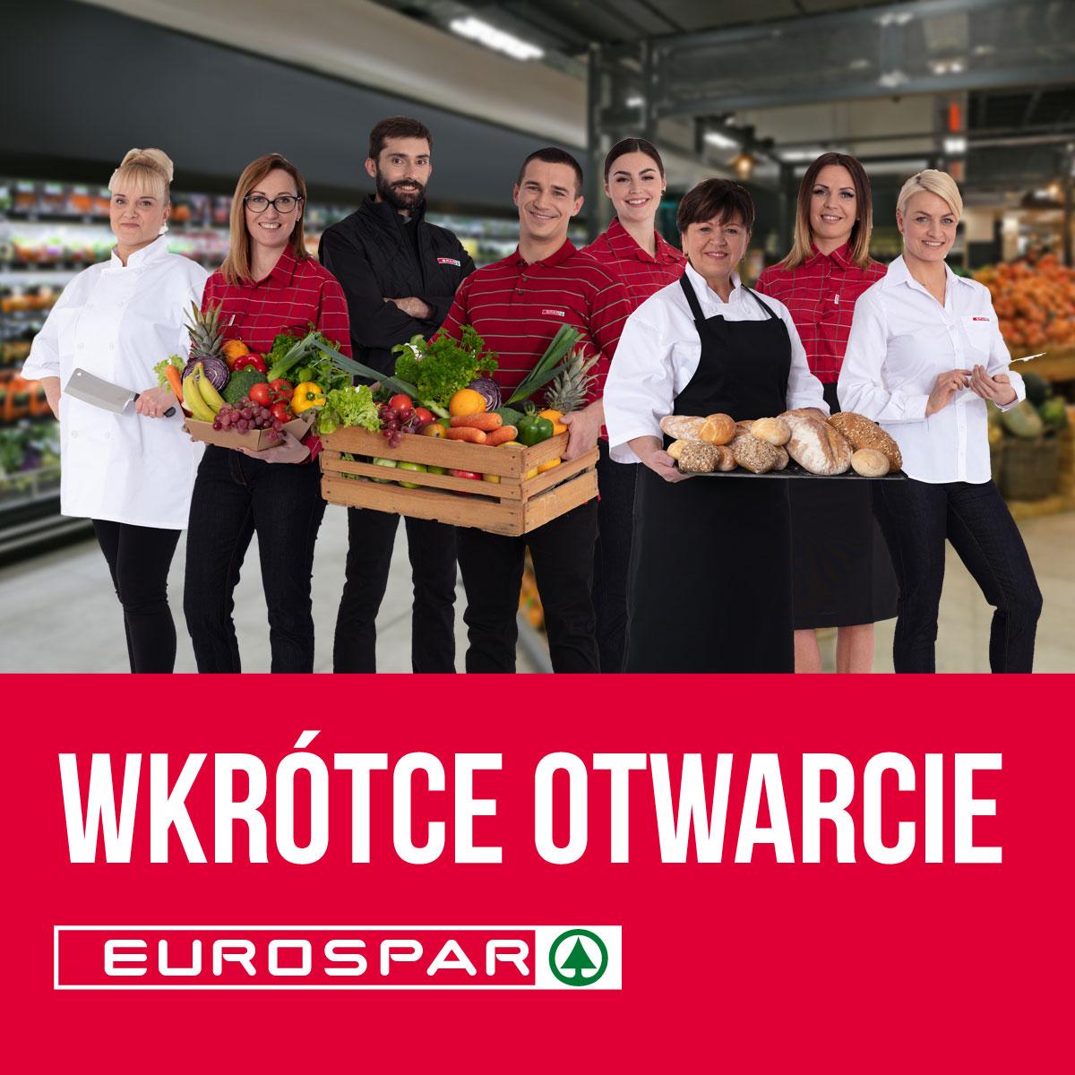 Wkrótce otwarcie EUROSPAR