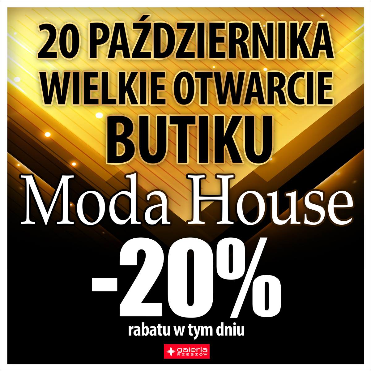 Otwarcie MODA HOUSE